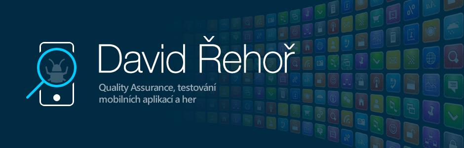 David Řehoř - Testování mobilních aplikací
